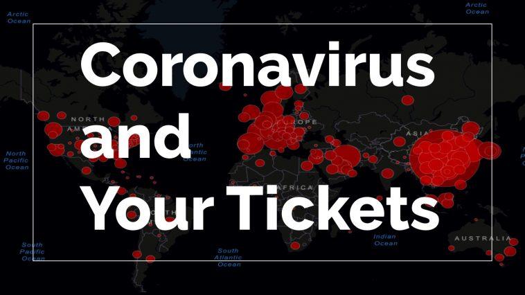 Tickets and the Coronavirus